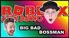 Big Bad Bossman