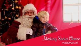 Vlogmas - 4 Meeting Santa Twice - 12 Days Of Vlogmas 2017
