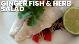Ginger Fish And Herb Salad