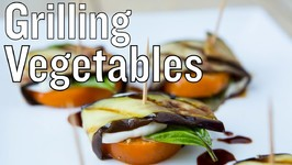 Grilling Vegetables With Herbs