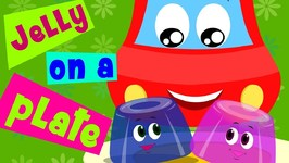 Jelly On A Plate Video for Kids - Little Red Car