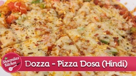Dozza - Cheese Burst Pizza Dosa - Hindi