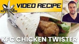 How To Make KFC Chicken Twister