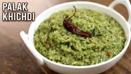 How To Make Palak Khichdi  Winter Is Coming  Spinach Rice Recipe  Healthy Palak Rice  Varun