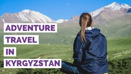 Adventure Travel in Kyrgyzstan - Horse Trekking and Hiking Trip