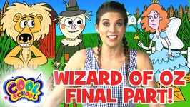 Wizard of Oz - Chapter 10 - FINAL PART - Story Time with Ms Booksy