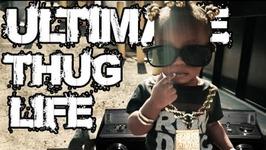 Thug Life - Kids With Attitudes - 11