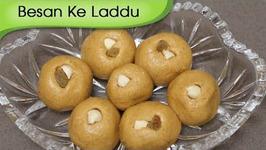 Besan Ke Laddu - Indian Sweet Dessert Recipe - Indian Festive Sweet - Homemade Sweets Recipe