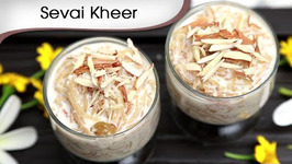 Sevai Kheer Recipe  Vermicelli Kheer  Indian Sweet Dessert  Ramzan Special Recipe