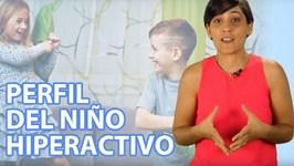 TDAH en la infancia  Perfil del niño hiperactivo