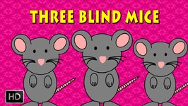 Three Blind Mice Three Blind Mice - Nursery Rhymes - Baby Songs - Popular Rhymes For Kids