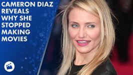 Cameron Diaz quit Hollywood to find herself