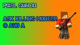 Pixel Gun 3D - Ask Killing Hunter