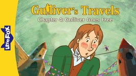 Gulliver's Travels 4 - Gulliver Goes Free - Classics - Animated Stories
