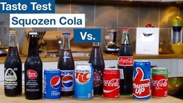 DIY Squozen Cola Vs. 10 Store Bought Colas - Ultimate Taste Off