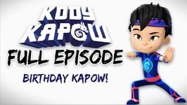 Birthday Kapow - Full Episode 5