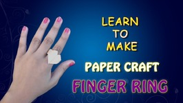 Paper Craft Finger Ring - How To Make A Paper Ring