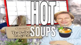 Hot Soups For A Cold Winter Day - Garden To Table (P. Allen Smith)