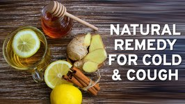 Natural Treatment For Cold And Cough - Easy Home Remedy - Effective Medicine - Cure The Cold