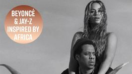 Beyoncé & Jay-Z Channel Senegalese Film For Tour
