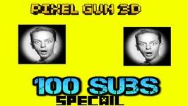 Pixel Gun 3D - 100 Sub Special