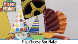 Ship Cheese Box - 1 Minute Make - Mister Maker