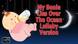 My Bonnie Lies Over The Ocean Nursery Rhym
