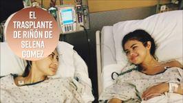 Selena Gomez se sometió a un trasplante de riñón