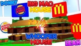 Minecraft MC DONALDS BIG MAC HOUSE VS BURGER KING WHOPPER HOUSE!!