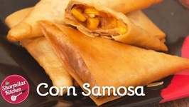 Corn Samosa - Tasty And Crispy Snack