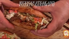 The Best Steak - Chorizo -Potato Sandwich / Pombazo Mexicano