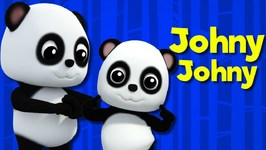 Bao Panda - Johny Johny Yes Papa - Baby Songs For Children Nursery Rhymes For Kids