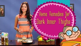 Skin Care-How To Lighten Your Dark Inner Thighs Naturally  Home Remedies To Whiten Dark Inner Thighs