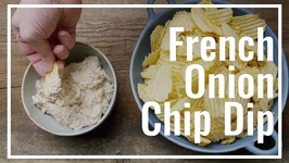 How To Make French Onion Chip Dip