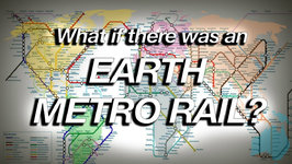 What If There Was An Earth Metro Rail?