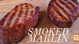 Fresh Smoked Marlin / Kamado Joe