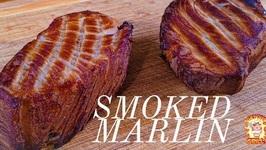 Fresh Smoked Marlin / Kamado Joe