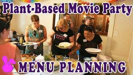 Tips Tor Hosting Plant-Based Movie Party - Menu Planning
