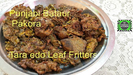 Bataur Pakora / Authentic Traditional Patoor Pakora