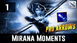 Dota 2 Mirana Moments - Pro Arrow-  Ep. 1