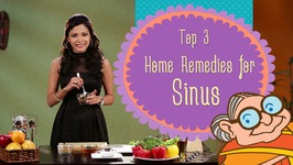 Sinus - Top 3 Natural Ayurvedic Home Remedies for Immediate Effect of Sinusitis And Headache Relief