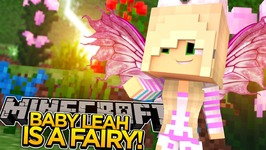 BABY LEAH IS A FAIRY!! - Minecraft - Little Donny Adventures