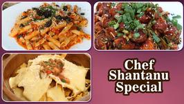 Chef Shantanu Special