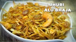 Muchmuche Jhuri Alu Bhaja - Bengali Shredded Crispy Potato Fries - Puja Special Recipe