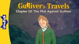 Gulliver's Travels 10 - The Plot Against Gulliver - Classics - Animated Stories