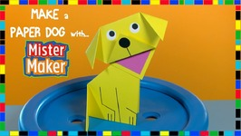 Make A Paper Dog With Mister Maker