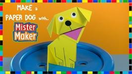 Make A Paper Dog With Mister Maker