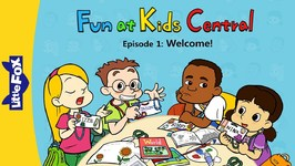 Fun at Kids Central 1 - Welcome - School - Animated Stories for Kids
