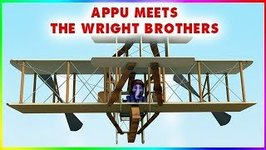 Appu Meets The Wright Brothers - 4k