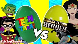 Teen Titans Vs Justice League Who Would Win? A Surprise Egg Video
